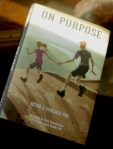 On Purpose by Vic Strecher.
